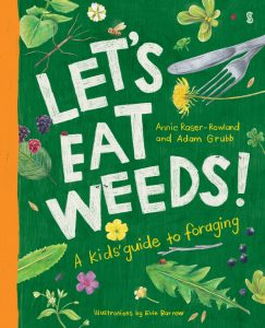 book cover Let's Eat WeedsL A Kids' Guide to Foraging
