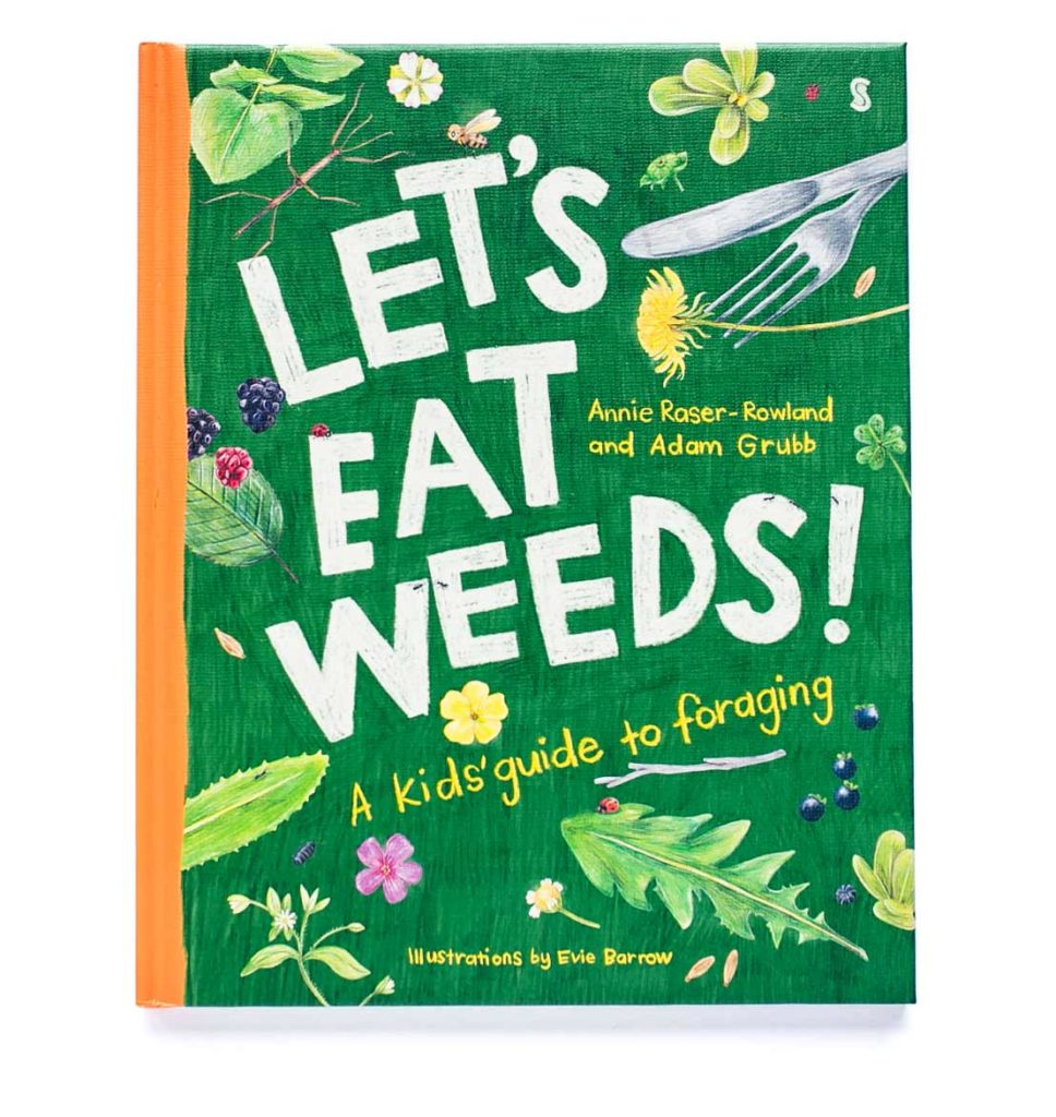 the cover of Let's Eat Weeds: A Kid's Guide to Foraging